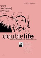 // doublelife. Identity and Transformation in Contemporary Arts
