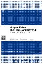 // Morgan Fisher. The Frame and Beyond