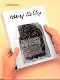"""Mary Kelly. Rereading Post-Partum Document"""