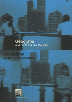 """Geography and the Politics of Mobility"""