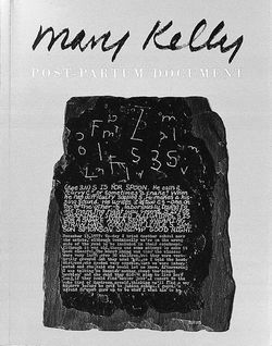 """Mary Kelly. Post-Partum Document"""